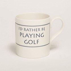 Stubbs Mugs I'D Rather Be Playing Golf Mug Bone China
