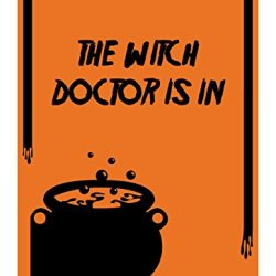 "Reflective Aluminum Halloween Sign ""The Witch Doctor Is In"" 7"" X 10"" (Hw-0959-Ra)"