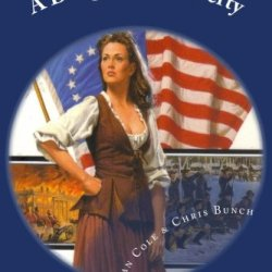 A Daughter Of Liberty: Book #2 Of The Shannon Trilogy