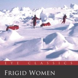 Frigid Women (Eye Classics)