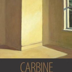 Carbine: Stories (Juniper Prize For Fiction)