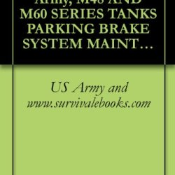 Tb 9-2300-420-20-1, Army, M48 And M60 Series Tanks Parking Brake System Maintenance, 1982
