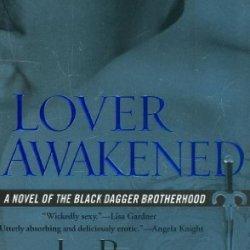 Lover Awakened (Black Dagger Brotherhood, Book 3) By Ward, J.R. (2006) Mass Market Paperback