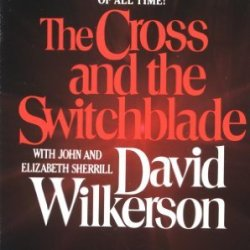 By David Wilkerson - The Cross And The Switchblade (Reissue) (3/19/02)