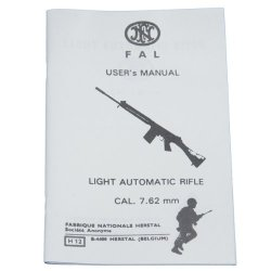 Fn Fal User'S Manual, Light Automatic Rifle Cal. 7.62Mm - Military Technical Manual
