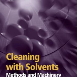 Cleaning With Solvents: Methods And Machinery