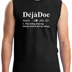 Deja Doe Definition, Funny Hunting Sleeveless T-Shirt Large Black
