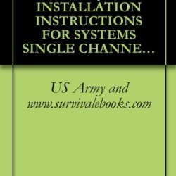 Tb 9-2320-280-35-2, Army, Installation Instructions For Systems Single Channel Ground And Airborne Radio System (Sincgars) An/Vrc-88F, An/Vrc-89F, An/Vrc-90F, ... An/Vas-5A For Vehicles Truck, Utility, 2