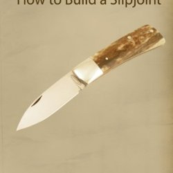 How To Build A Slipjoint (3 Dvds)