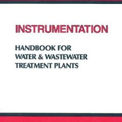 Instrumentation Handbook For Water And Wastewater Treatment Plants