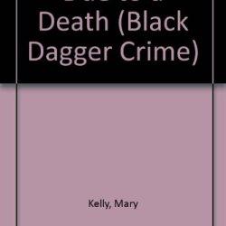 Due To A Death (Black Dagger Crime)