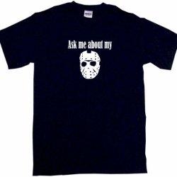 Ask Me About My Jason Hockey Mask Men'S Tee Shirt Large-Black