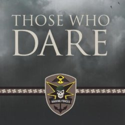 Those Who Dare: Book One In The Raiding Forces Series