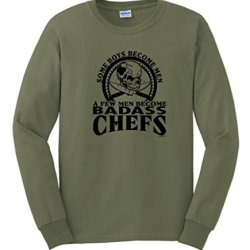 A Few Men Become Chefs Long Sleeve T-Shirt 2Xl Military Green