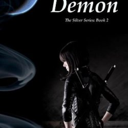 Silver Demon (The Silver Series)