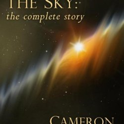 Hold Still The Sky: The Complete Story