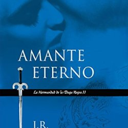 Amante Eterno /Lover Eternal (La Hermandad De La Daga Negra Ii/ Black Dagger Brotherhood Series)  (Spanish Edition)