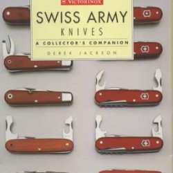 Swiss Army Knives : A Collector'S Companion