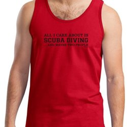 All I Care About Is Scuba Diving And Maybe 2 People Tank Top Xl Red