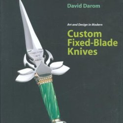 Art And Design In Modern Custom Fixed-Blade Knives
