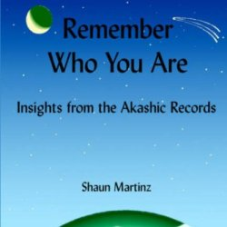 Remember Who You Are: Insights From The Akashic Records