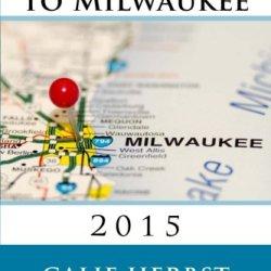 A Mom'S Guide To Milwaukee 2015