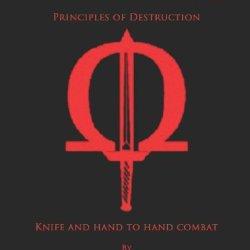 Combat Applications Techniques: Principles Of Destruction
