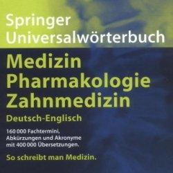 Der Große Reuter: Springer Universalwörterbuch Medizin, Pharmakologie Und Zahnmedizin. Deutsch-Englisch (Springer-Wörterbuch) (German And English Edition)