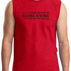 All I Care About Is Scuba Diving And Maybe 2 People Sleeveless T-Shirt Small Red