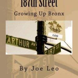 187Th Street: Growing Up Bronx