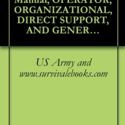 Us Army Technical Manual, Operator, Organizational, Direct Support, And General Support [Intermediate Support] Maintenance Manual And Repair Parts And ... Set An/Usm-433, Tm 32-5811-024-14&P, 1981