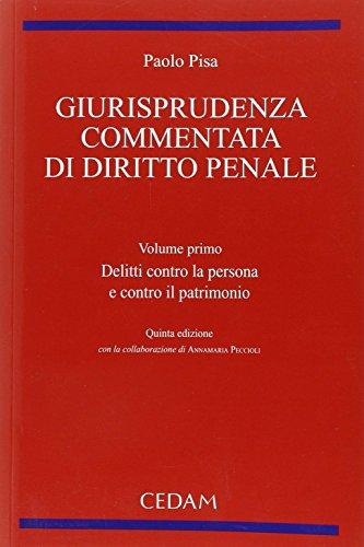 Giurisprudenza commentata di diritto penale: 1