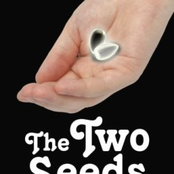 The Two Seeds: Two Seeds
