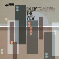 Bobby Hutcherson-David Sanborn-Joey Defrancesco-Enjoy The View-CD-FLAC-2014-NBFLAC