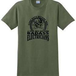 A Few Men Become Electricians T-Shirt 2Xl Military Green