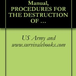 Tm 750-244-1-3, Us Army, Technical Manual, Procedures For The Destruction Of Aviation Ground Support Equipment, (Fsc 1700), To Prevent Enemy Use, 1971
