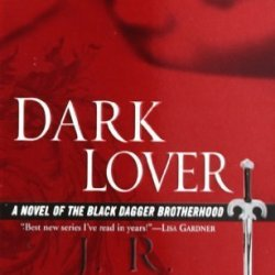 Dark Lover (Black Dagger Brotherhood, Book 1) By Ward, J.R. (2005) Mass Market Paperback
