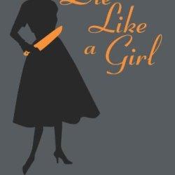 Die Like A Girl