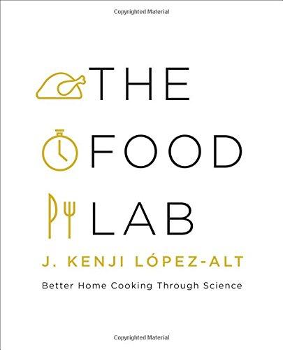 J. Kenji López-Alt - The Food Lab epub book