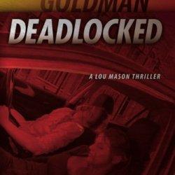 Deadlocked: A Lou Mason Thriller