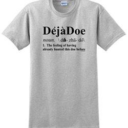 Deja Doe Definition, Funny Hunting T-Shirt Large Ash