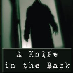 A Knife In The Back: Seven Tales Of Murder And Madness, And Raleigh'S Prep., A Novel