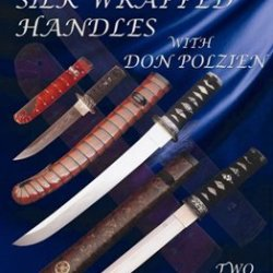 Japanese Silk Wrapped Handles With Don Polzien (2 Dvds)