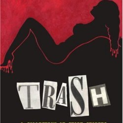 Trash: A Collection Of Short Stories