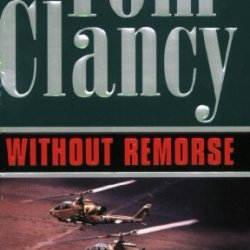Without Remorse (A Jack Ryan Novel)