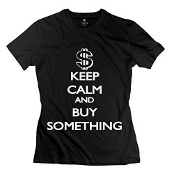 Aopo Keep Calm Buy Something Tee Shirts For Lady