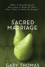 41LpjXRK0UL Sacred Marriage by Gary L. Thomas $2.99