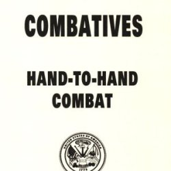 Army Combatives Hand To Hand Combat Fighting