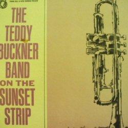 The Teddy Buckner Band On The Sunset Strip