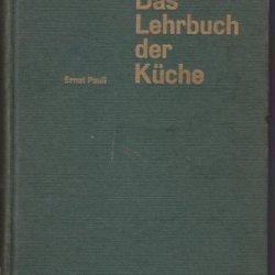 Das Lehrbuch Der Küche - Theorie Und Praxis - Pauli